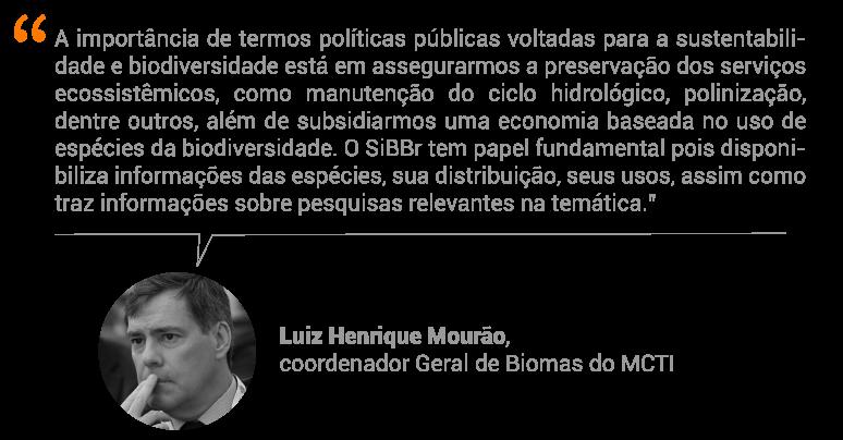 Luiz Henrique Mourão, coordenador Geral de Biomas (MCTI)