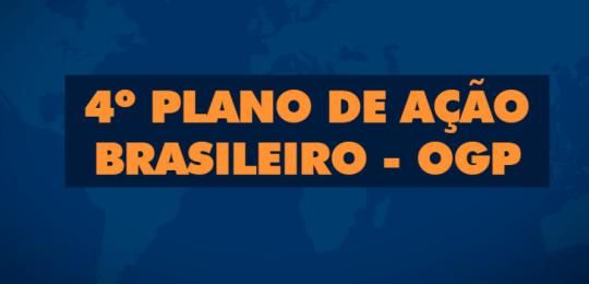 4º Plano de Ação Brasileiro - OGP